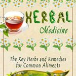 [PDF] [EPUB] Encyclopedia of Herbal Medicine: The Key Herbs and Remedies for Common Aliments Download