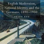 [PDF] [EPUB] English Modernism, National Identity and the Germans, 1890-1950 (Nineteenth Century Series) Download