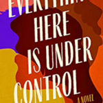 [PDF] [EPUB] Everything Here Is Under Control Download