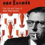 [PDF] [EPUB] Existentialism and Excess: The Life and Times of Jean-Paul Sartre Download