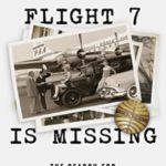 [PDF] [EPUB] Flight 7 Is Missing: The Search For My Father's Killer Download