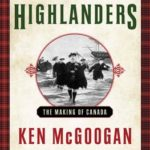 [PDF] [EPUB] Flight of the Highlanders: The Making of Canada Download