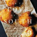 [PDF] [EPUB] For the Love of the South: Recipes and Stories from My Southern Kitchen Download