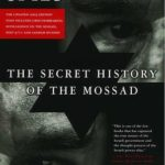 [PDF] [EPUB] Gideon's Spies: The Secret History of the Mossad (Updated) Download