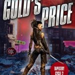 [PDF] [EPUB] Gold's Price: Tapestry Cycle Book 2 Download