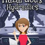[PDF] [EPUB] Hazardous Hydraulics: A Cozy Mystery (Strawberry Shores Mystery Book 3) Download