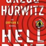 [PDF] [EPUB] Hellbent (Orphan X, #3) Download