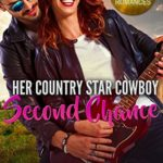 [PDF] [EPUB] Her Country Star Cowboy: Second Chance (Solid Gold Summerville Ranch Romance #2) Download