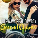 [PDF] [EPUB] Her Navy Seal Cowboy: Second Chance (Solid Gold Summerville Ranch Romance #4) Download