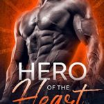 [PDF] [EPUB] Hero Of The Heart: Small Town Western Military Romance (Witmer Warriors Book 1) Download