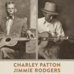 [PDF] [EPUB] In Tune: Charley Patton, Jimmie Rodgers, and the Roots of American Music Download