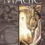 [PDF] [EPUB] Introduction to Magic: Rituals and Practical Techniques for the Magus Download