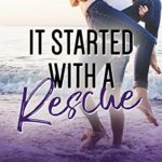 [PDF] [EPUB] It Started With A Rescue: A Young Adult Sweet Romance (Nanny Tales: The Hamptons Book 1) Download