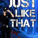 [PDF] [EPUB] JUST LIKE THAT (New Hampshire Crime Series Book 1) Download