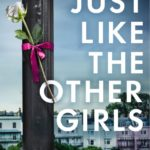 [PDF] [EPUB] Just Like the Other Girls Download