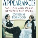 [PDF] [EPUB] Keeping Up Appearances: Fashion and Class Between the Wars Download