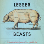 [PDF] [EPUB] Lesser Beasts: A Snout-to-Tail History of the Humble Pig Download