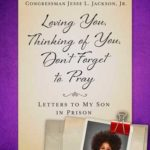 [PDF] [EPUB] Loving You, Thinking of You, Don't Forget to Pray: Letters to My Son in Prison Download