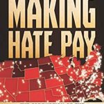[PDF] [EPUB] Making Hate Pay: The Corruption of the Southern Poverty Law Center Download