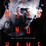 [PDF] [EPUB] Man with No Name: A Nanashi Novella Download