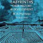 [PDF] [EPUB] Mazes and Labyrinths: Their History and Development Download