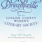 [PDF] [EPUB] Miss Dreamsville and the Collier County Women's Literary Society Download
