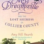 [PDF] [EPUB] Miss Dreamsville and the Lost Heiress of Collier County: A Novel Download
