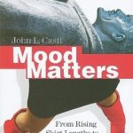[PDF] [EPUB] Mood Matters: From Rising Skirt Lengths to the Collapse of World Powers Download