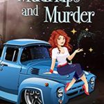 [PDF] [EPUB] Mudflaps and Murder (Witches of Keyhole Lake #11) Download