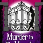 [PDF] [EPUB] Murder in the Mansion (Witches of Keyhole Lake #10) Download