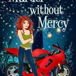 [PDF] [EPUB] Murder without Mercy (Witches of Keyhole Lake #12) Download