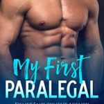 [PDF] [EPUB] My First Paralegal – Kismet Employment Agency Book 1: Alpha Male Romance Download