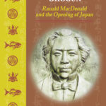 [PDF] [EPUB] Native American in the Land of the Shogun: Ranald MacDonald and the Opening of Japan Download