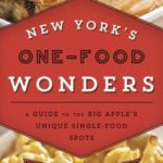 [PDF] [EPUB] New York's One-Food Wonders: A Guide to the Big Apple's Unique Single-Food Spots Download