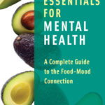 [PDF] [EPUB] Nutrition Essentials for Mental Health: A Complete Guide to the Food-Mood Connection Download