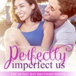 [PDF] [EPUB] Perfectly Imperfect Us (Nickel Bay Brothers #2) Download