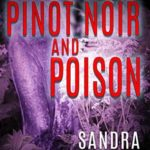 [PDF] [EPUB] Pinot Noir and Poison (Wine Valley Mystery Book 2) Download