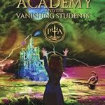 [PDF] [EPUB] Poseidon's Academy and the Vanishing Students: A Greek Mythology Fantasy Adventure Series (Book 3) Download