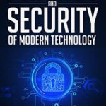 [PDF] [EPUB] Privacy and Security of Modern Technology Download