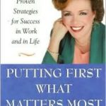 [PDF] [EPUB] Putting First What Matters Most: How to Succeed at Work and in Life by Putting First What Matters Most Download