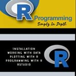 [PDF] [EPUB] R Programming : Simply In Depth Download