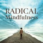 [PDF] [EPUB] Radical Mindfulness: Profound Inner Peace In As Little As 60 Seconds Download
