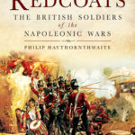 [PDF] [EPUB] Redcoats: The British Soldiers of the Napoleonic Wars Download