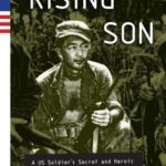 [PDF] [EPUB] Rising Son: A US Soldier's Secret and Heroic Role in World War II Download