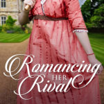 [PDF] [EPUB] Romancing Her Rival (Promise of Forever After #2) Download