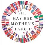 [PDF] [EPUB] She Has Her Mother's Laugh: The Powers, Perversions, and Potential of Heredity Download