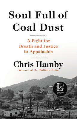 [PDF] [EPUB] Soul Full of Coal Dust: The True Story of an Epic Battle for Justice Download by Chris Hamby