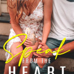[PDF] [EPUB] Speak From The Heart (Heart Collection, #1) Download