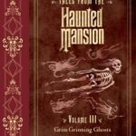 [PDF] [EPUB] Tales from the Haunted Mansion, Volume III: Grim Grinning Ghosts Download