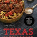 [PDF] [EPUB] Texas Slow Cooker: 125 Recipes for the Lone Star State's Very Best Dishes, All Slow-Cooked to Perfection Download